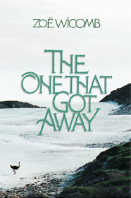 The One That Got Away - Zoë Wicomb