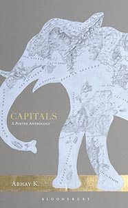Book cover Capitals: a poetry anthology by Abhay K