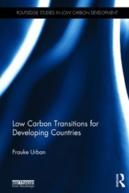 {Dr Frauke Urban - Low Carbon Transitions for Developing Countries}