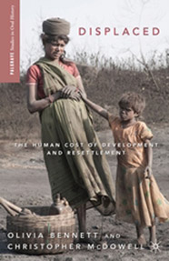 Book Cover - Displaced: The Human Cost of Development and Resettlement