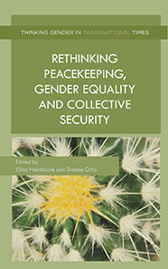 {Rethinking Peacekeeping, Gender Equality and Collective Security}