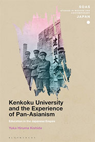 Kenkoku University and the Experience of Pan-Asianism