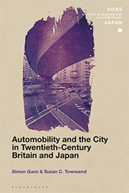 Automobility and the City in Twentieth-Century Britain and Japan