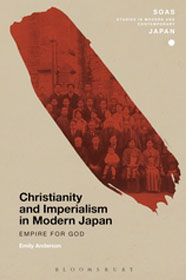 Emily Anderson: Christianity and Imperialism in Modern Japan