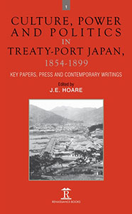 Culture, Power and Politics in Treaty-Port Japan