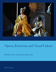 Opera, Exoticism and Visual Culture