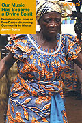 Our Music Has Become A Divine Spirit: Female Voices From An Ewe Dance-Drumming Community In Ghana