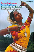 Performing Konarak, Performing Hirapur: Documenting The Odissi Of Guru Surendranath