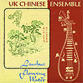 UK Chinese Ensemble - Liushui - Flowing Water