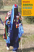 Siberia At The Centre Of The World: Music, Dance, And Ritual In Sakha-Yakutia And Buryatia