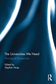 The Universities we Need