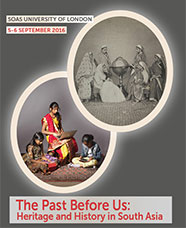 The Past Before Us: Heritage and History in South Asia - poster