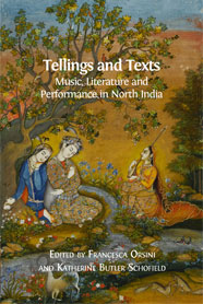 Tellings and Texts: Music, Literature and Performance in North India