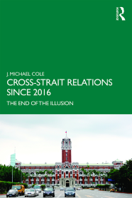 Cross-Strait Relations: The End of the Illusion Book Cover